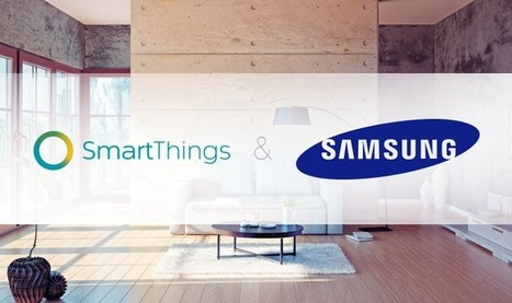 SmartThings, Samsung, and the Open Platform - | Being Smart | Scoop.it