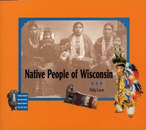 New guide helps educators teach about Wisconsin's American Indian nations and tribal communities | Education Today and Tomorrow | Scoop.it