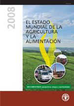 El estado mundial de la agricultura y la alimentación 2008 | Activismo en la RED | Scoop.it