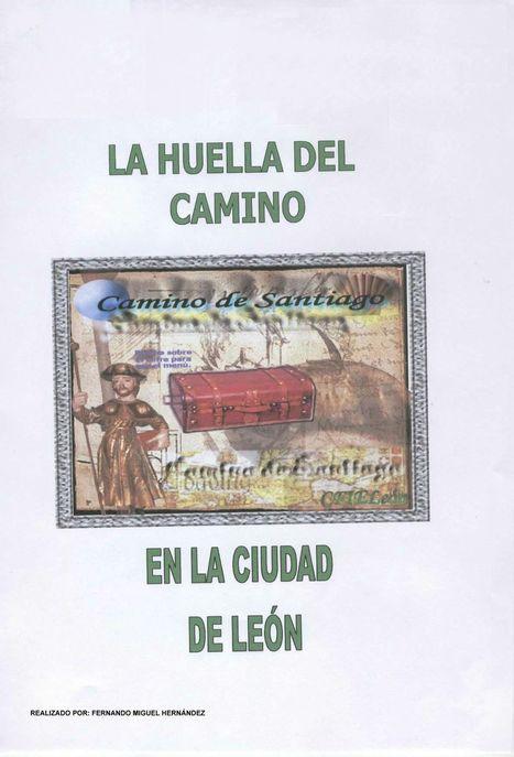 La huella del Camino en la ciudad de León | Iglesia de Nuestra Señora del Mercado (León) | Scoop.it