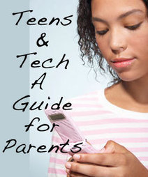 Teens & Technology – A Guide for Parents — MomLife Today | raisingdigitalnatives | Scoop.it