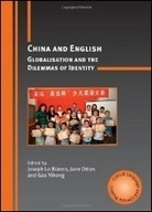 """English in China: A Miraculous and Conflicted Encounter"" by Joel Heng Hartse 