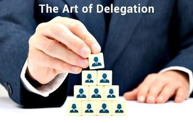 #HabilidadesDirectivas : El Arte de la Delegación. 17 conceptos básicos | Estrategias de desarrollo de Habilidades Directivas  : | Scoop.it