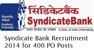 Syndicate Bank Recruitment Notification 2014 for 400 PO Posts at www.syndicatebank.in « jobsfy | Latest Job Alerts | Scoop.it