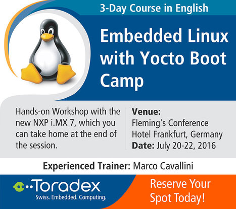Embedded Linux with Yocto Boot Camp - by Toradex | Toradex Computer Modules | Scoop.it