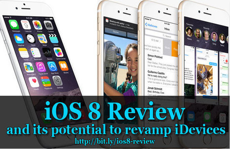iOS 8 Review and its potential to revamp iDevices | Tech Buzz | Scoop.it