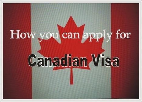 CANADIAN VISA | Online Information | Scoop.it