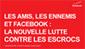 Les amis, les ennemis et Facebook : la nouvelle lutte contre Les escrocs | Facebook pour les entreprises | Scoop.it