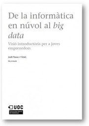 Jordi Torres: investigando, formando y divulgando en CLOUD COMPUTING, GREEN COMPUTING, BIG DATA & SMART COMPUTING - Nuevo libro sobre Big Data y Cloud Computing | ciencias del mundo contemporaneo | Scoop.it