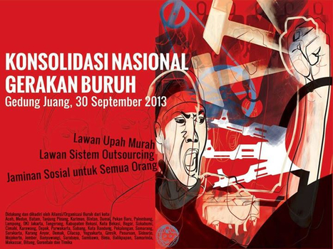 NATIONAL STRIKE of INDONESIAN WORKERS ON 28 , 29 , 30 OCTOBER 2013 | Indonesian workers movement | Scoop.it