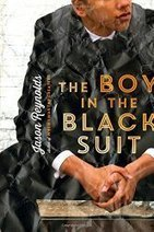 The Boy in the Black Suit by Jason Reynolds « Reading Rants! Out of the Ordinary Teen Booklists!   Young Adult Novels   Scoop.it