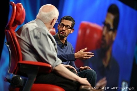 What's New Google Product Kingpin Sundar Pichai Like? Re/code Will Provide! (Video) | Digital-News on Scoop.it today | Scoop.it