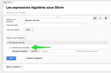 Gform : les expressions régulières | Google Apps  (FR) | Scoop.it