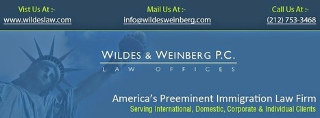 Hire An Attorney To Fight Against Deportation | Wildes & Weinberg P.C Law Offices | Scoop.it