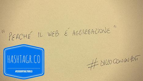 Essential Tools: come aggregare gli hashtag - socialmediacoso | Social Media Consultant 2012 | Scoop.it