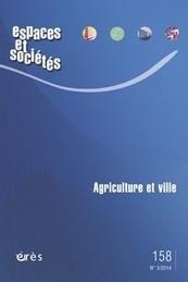 Revue Espaces et sociétés 2014/3, Agriculture et ville | Agriculture et environnement | Scoop.it