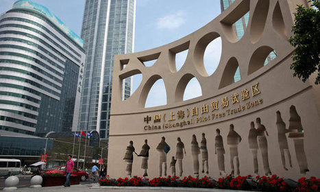 China opens Shanghai free-trade zone | Danny Guthrie | Scoop.it