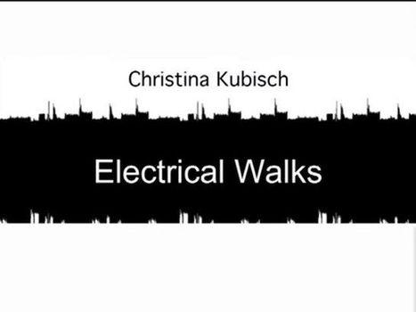 "Christina Kubisch - Electrical Walks. An introduction to Christina Kubisch's ""Electrical Walks"" series of works   DESARTSONNANTS - CRÉATION SONORE ET ENVIRONNEMENT - ENVIRONMENTAL SOUND ART - PAYSAGES ET ECOLOGIE SONORE   Scoop.it"