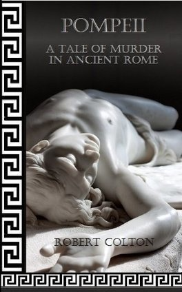 Pompeii: A Tale of Murder in Ancient Rome by @GaiusMarcellus Really fun character development. | History | Scoop.it