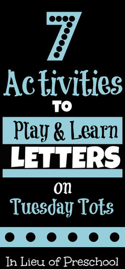 In Lieu of Preschool: 7 Activities to Play & Learn Letters | We Love English! | Scoop.it