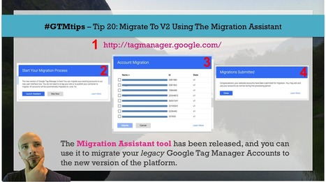 How To Migrate To Google Tag Manager V2 Using The Migration Assistant | Online Marketing Resources | Scoop.it