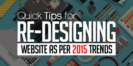 10 Quick Tips for Re-Designing Your Website as Per 2015 Trends   Articles   Graphic Design Junction   Graphics Design Without limitations   Scoop.it