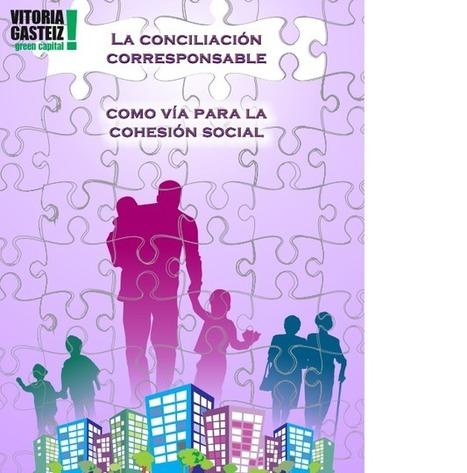 La conciliación corresponsable como vía para la cohesión social. Vitoria: 20140115   Cuidando...   Scoop.it