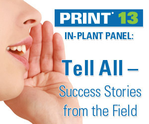 Tom Rohrbach Discusses being Progressive on Print 13 In-Plant Panel | In-Plant News & Resources | Scoop.it