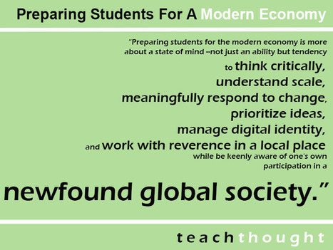 Preparing Students For A Modern Economy | School Library Advocacy | Scoop.it