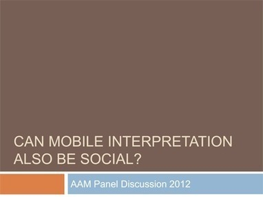 Can mobile interpretation be social when it comes to museum content? | Earprint Productions | About Museums | Scoop.it