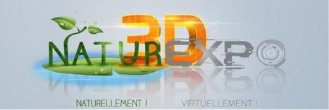 Naturexpo 3D : 1er salon virtuel de la nature et des animaux | Les colocs du jardin | Scoop.it