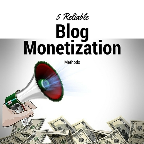 How to Monetize Your Blog and Make Money Online | Small Business | Scoop.it