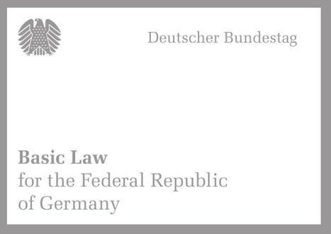 (EN) (PDF) - Basic Law for the Federal Republic of Germany | Deutscher Bundestag (Google Drive) | Glossarissimo! | Scoop.it
