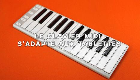 Le Xkey - Le Clavier MIDI qui s'adapte aux tablettes - Electronique-services   Contenus EPS   Scoop.it