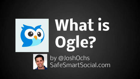 What is the Ogle app? Social Media Safety Guide - Safe Smart Social | Beyond the Stacks | Scoop.it
