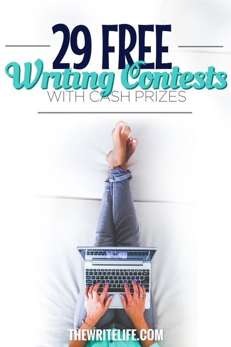 27 Free Writing Contests: Legitimate Competitions With Cash Prizes | Feed the Writer | Scoop.it