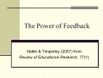 The Power of Feedback | CEET Meet (Jan.2013): Instructional Design & Improving Online Learning ~ David LeBanc | Scoop.it
