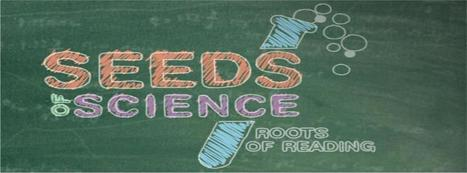 Seeds of Science/Roots of Reading | Facebook | ScienceStuff | Scoop.it