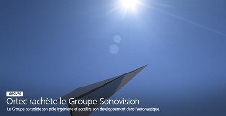 Le Groupe Ortec rachète le Groupe Sonovision - Ortec Groupe | Actualité industrielle | Scoop.it