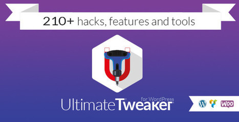 Ultimate Tweaker for WordPress v1.3.5 Download - Download Full Nulled Scripts | WooCommerce Extensions Nulled Download | Scoop.it