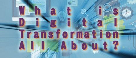 What is Digital Transformation All About ? Is it Important? | Informasi Menarik di Indonesia | Scoop.it
