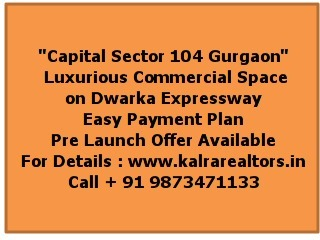 Capital Square Commercial | Capital Group Sector 104 Gurgaon | Buy Commercial Property Call +91 9873471133 | Scoop.it