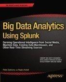 Big Data Analytics Using Splunk - Fox eBook | Big Data | Scoop.it