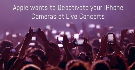 Apple Patents Technology to remotely disable your iPhone Camera at Concerts | Informática Forense | Scoop.it