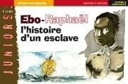 Ebo-Raphaël, l'histoire d'un esclave   Remue-méninges FLE   Scoop.it