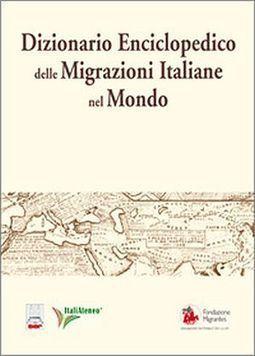 Dizionario Enciclopedico delle Migrazioni Italiane nel Mondo | Généal'italie | Scoop.it