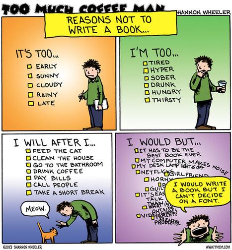 Reasons not to write a book - a comic for writers   écrire et être publié   Scoop.it