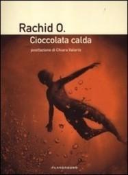 Rachid O. - Cioccolata calda - Recensione Libri Gay   Libri Gay   Scoop.it