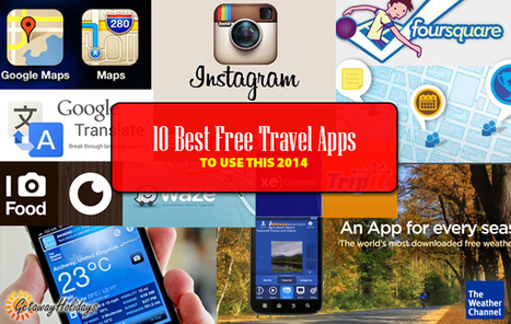 Top 10 Travel Apps Most Loved by Travelers | Getaway Holidays Blog | Travel Guide, Tips and Trivia | Scoop.it