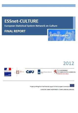 Informe final de ESSnet Culture (Red Europea de Estadísticas sobre Cultura) | Kulturklik | Bibliotecas y edición digital | Scoop.it